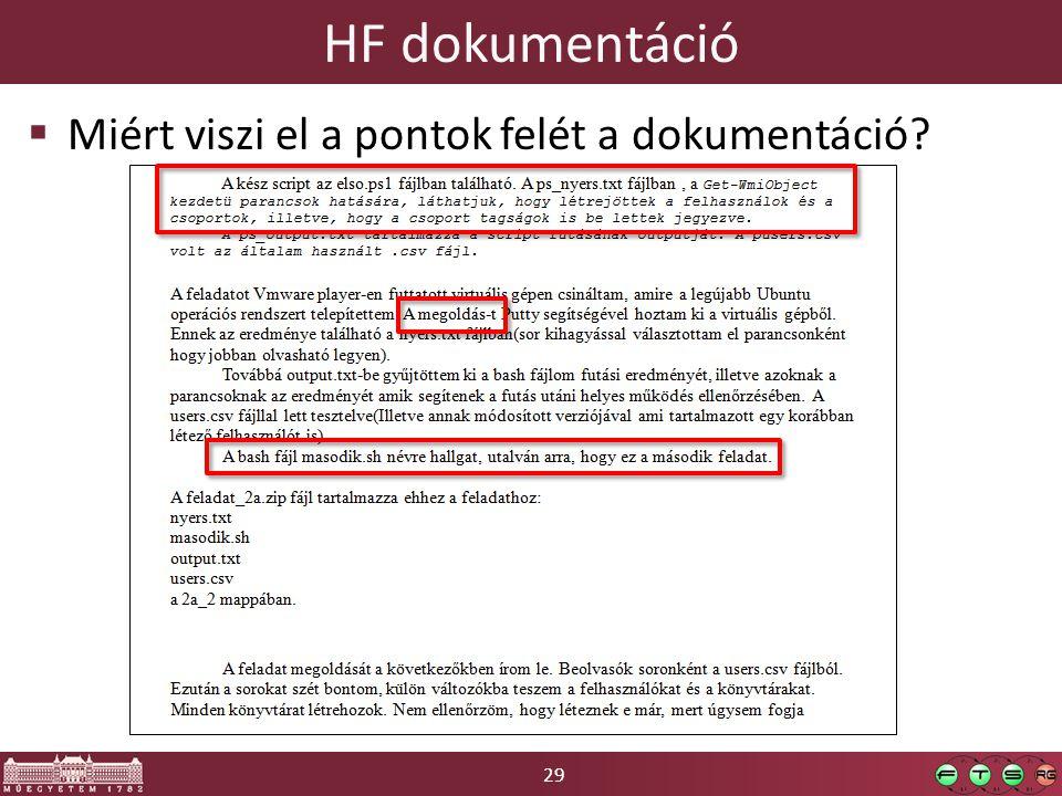 HF dokumentáció Miért viszi el a pontok felét a dokumentáció
