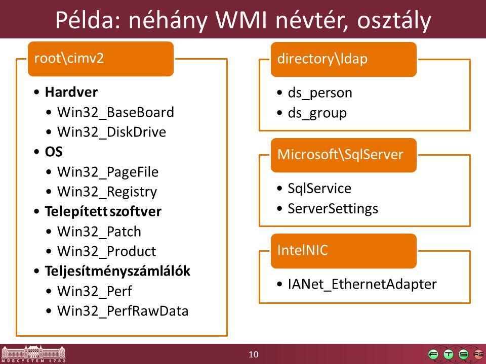 Példa: néhány WMI névtér, osztály
