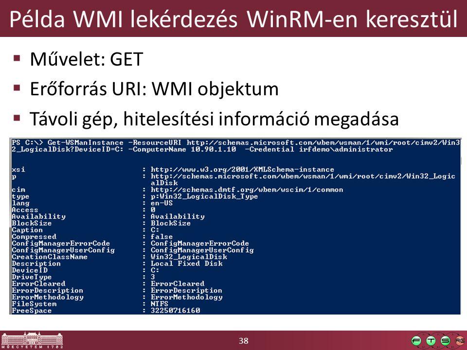 Példa WMI lekérdezés WinRM-en keresztül