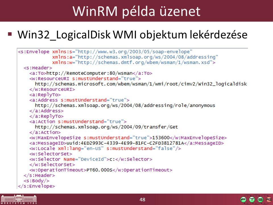 WinRM példa üzenet Win32_LogicalDisk WMI objektum lekérdezése