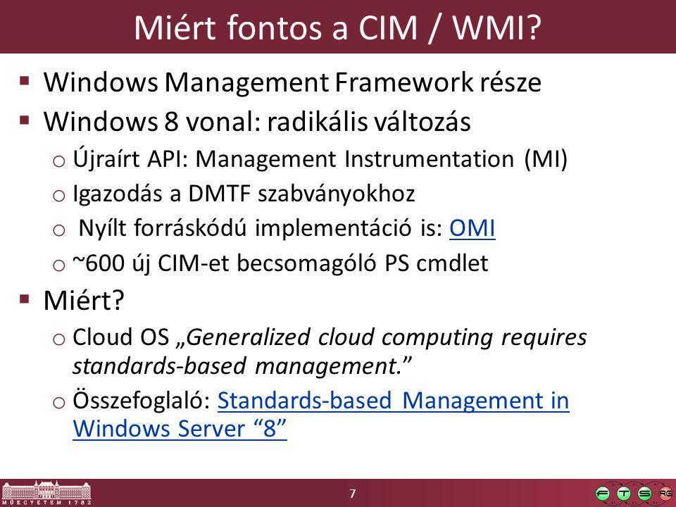 Miért fontos a CIM / WMI Windows Management Framework része
