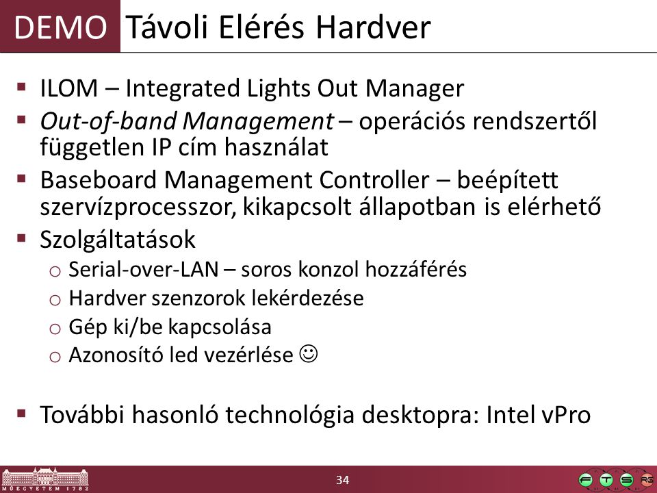 Távoli Elérés Hardver ILOM – Integrated Lights Out Manager