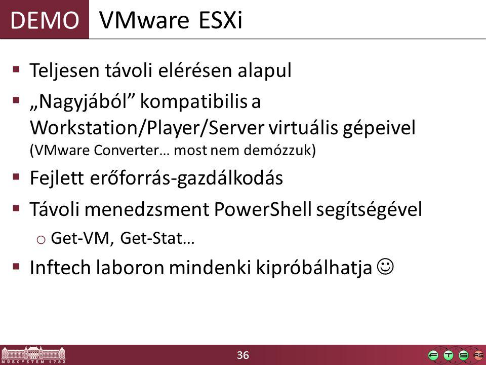 VMware ESXi Teljesen távoli elérésen alapul