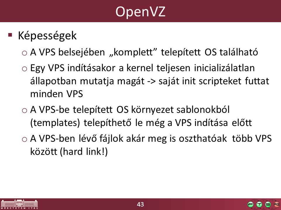 """OpenVZ Képességek A VPS belsejében """"komplett telepített OS található"""