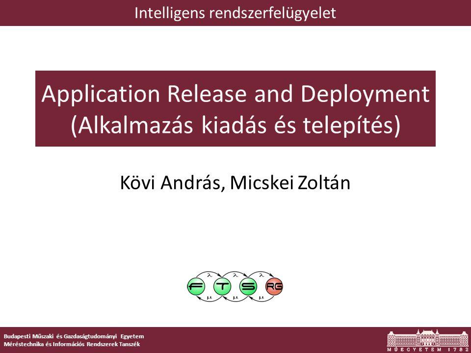 Application Release and Deployment (Alkalmazás kiadás és telepítés)