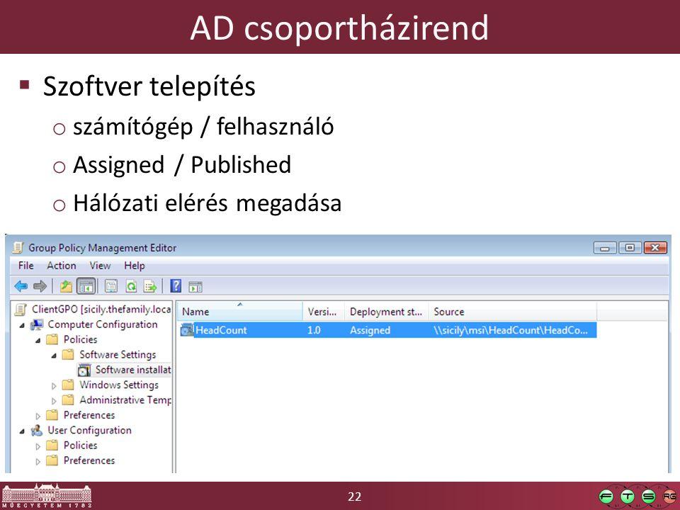 AD csoportházirend Szoftver telepítés számítógép / felhasználó