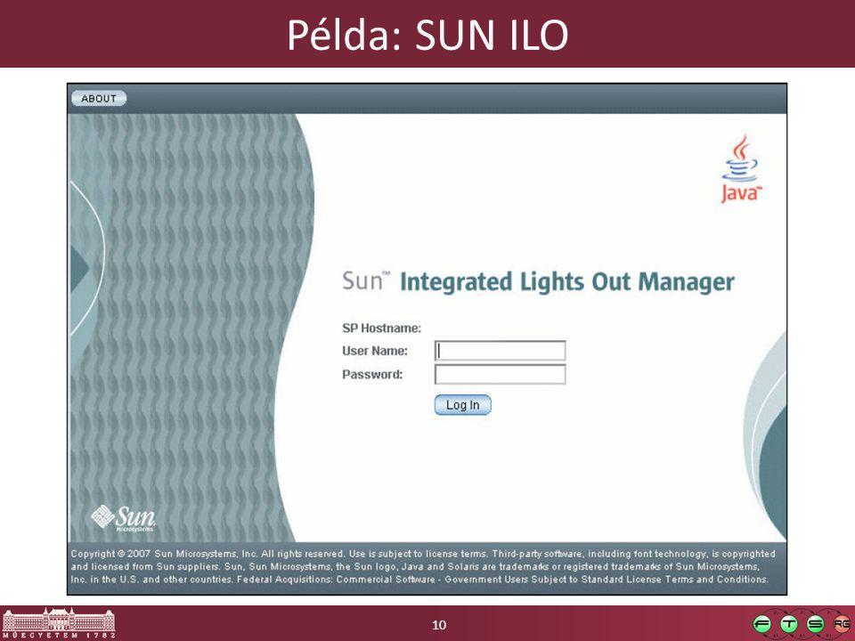 Példa: SUN ILO A SUN dedikált hardveres távoli menedzsment felületének képe.