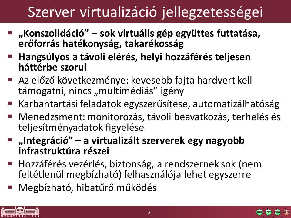 Szerver virtualizáció jellegzetességei