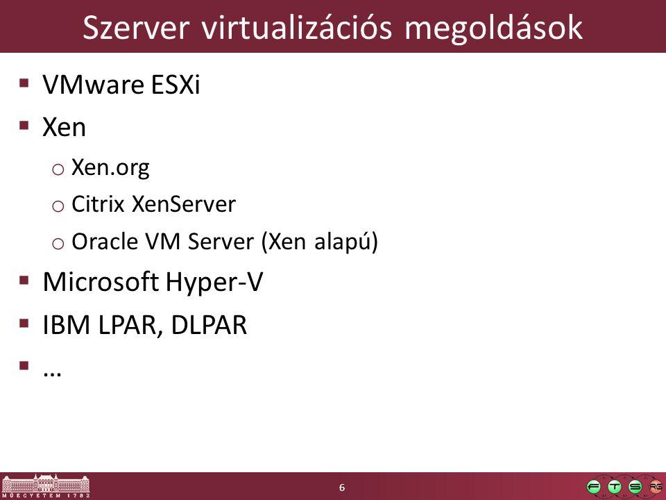 Szerver virtualizációs megoldások