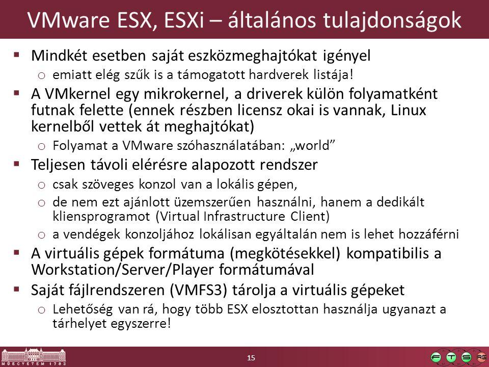 VMware ESX, ESXi – általános tulajdonságok
