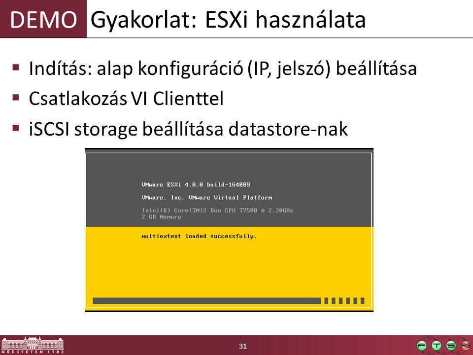 Gyakorlat: ESXi használata