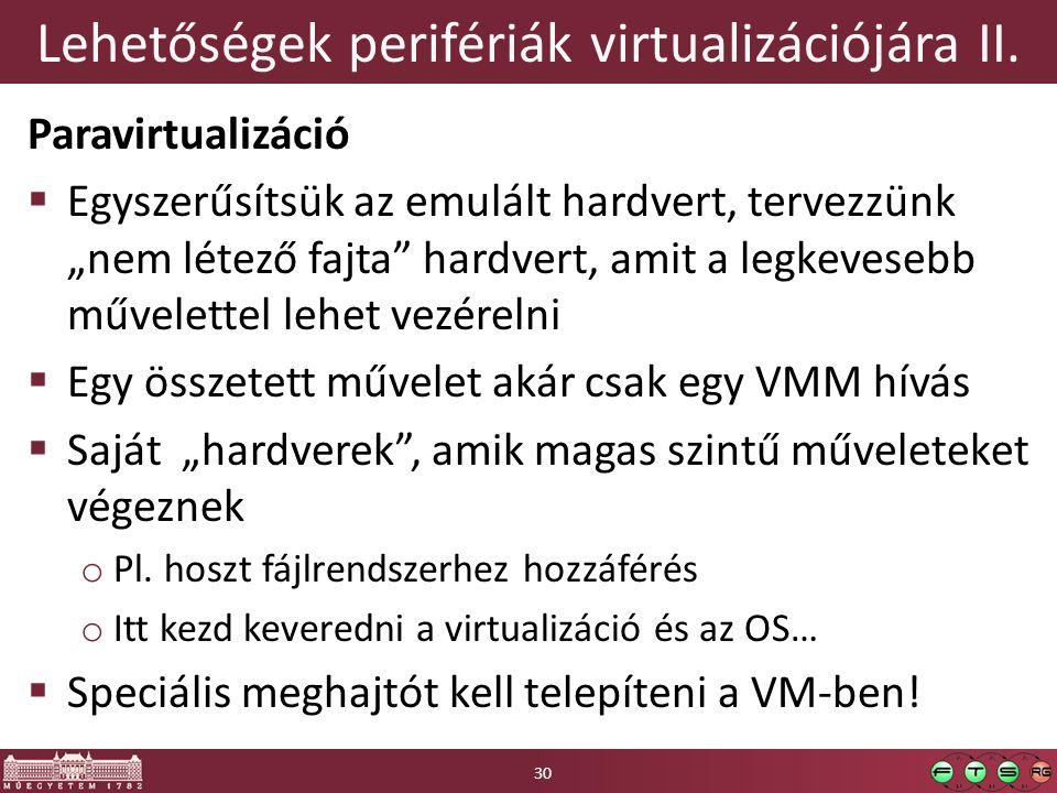 Lehetőségek perifériák virtualizációjára II.
