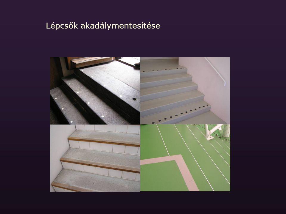 Lépcsők akadálymentesítése