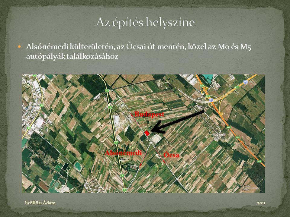 Az építés helyszíne Alsónémedi külterületén, az Ócsai út mentén, közel az M0 és M5 autópályák találkozásához.
