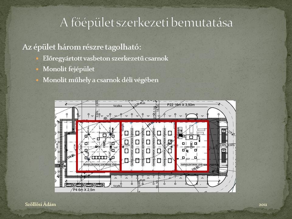 A főépület szerkezeti bemutatása