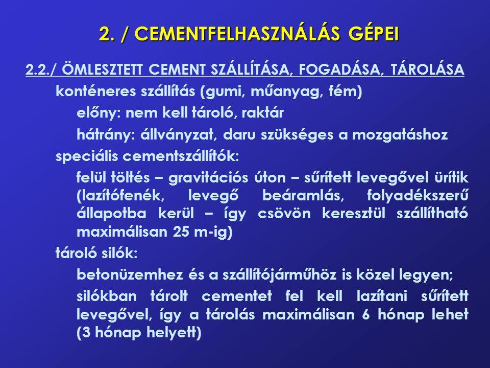 2. / CEMENTFELHASZNÁLÁS GÉPEI