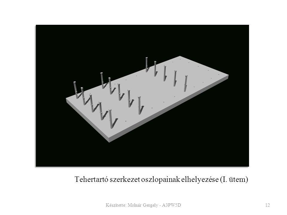 Tehertartó szerkezet oszlopainak elhelyezése (I. ütem)