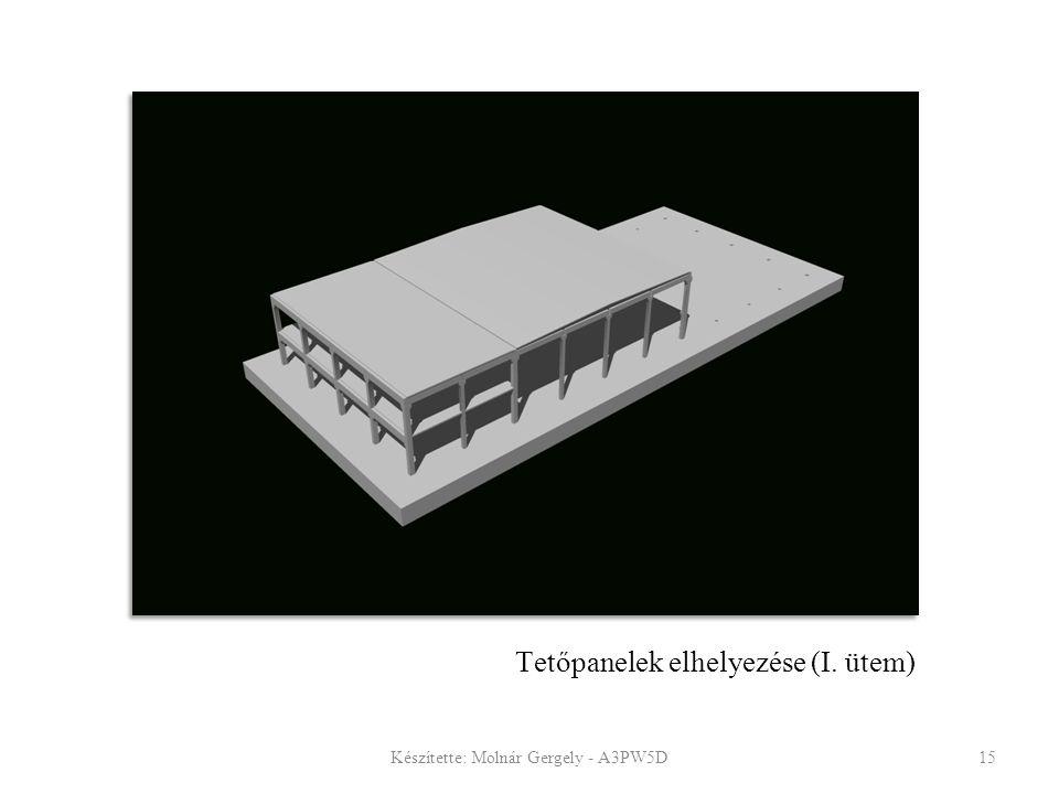 Tetőpanelek elhelyezése (I. ütem)
