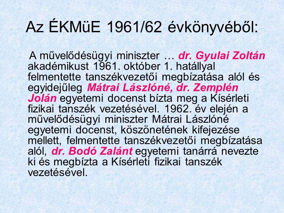 Az ÉKMüE 1961/62 évkönyvéből: