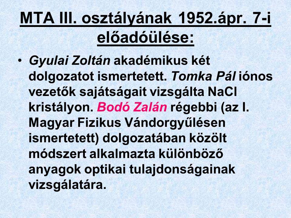 MTA III. osztályának 1952.ápr. 7-i előadóülése: