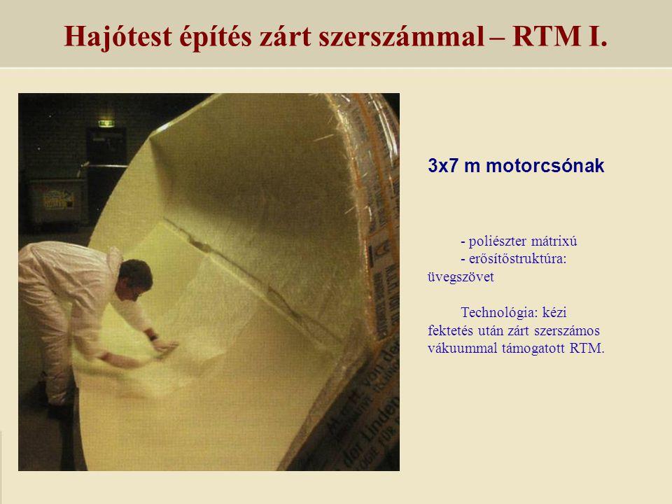 Hajótest építés zárt szerszámmal – RTM I.