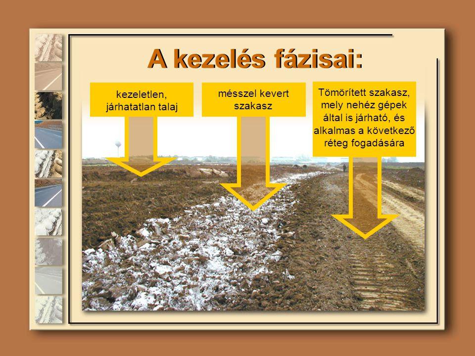 A kezelés fázisai: kezeletlen, járhatatlan talaj