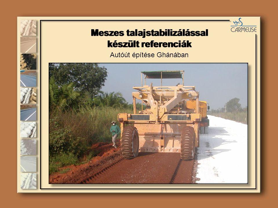 Meszes talajstabilizálással készült referenciák