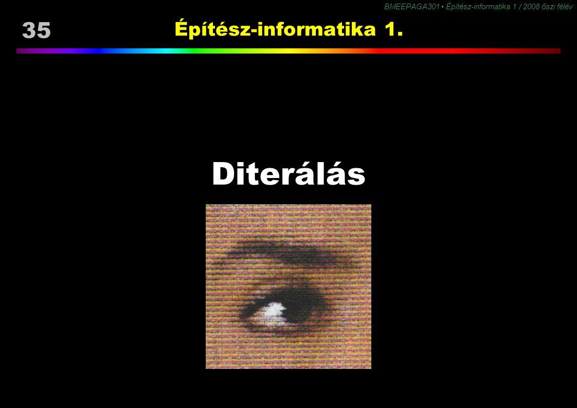 Építész-informatika 1. Diterálás