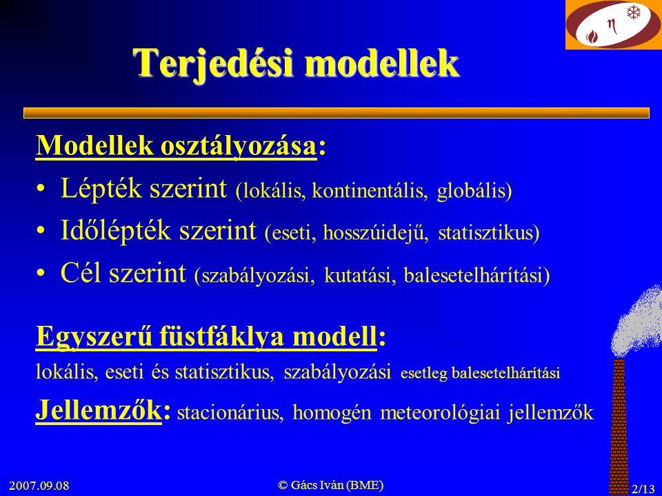 Terjedési modellek Modellek osztályozása: