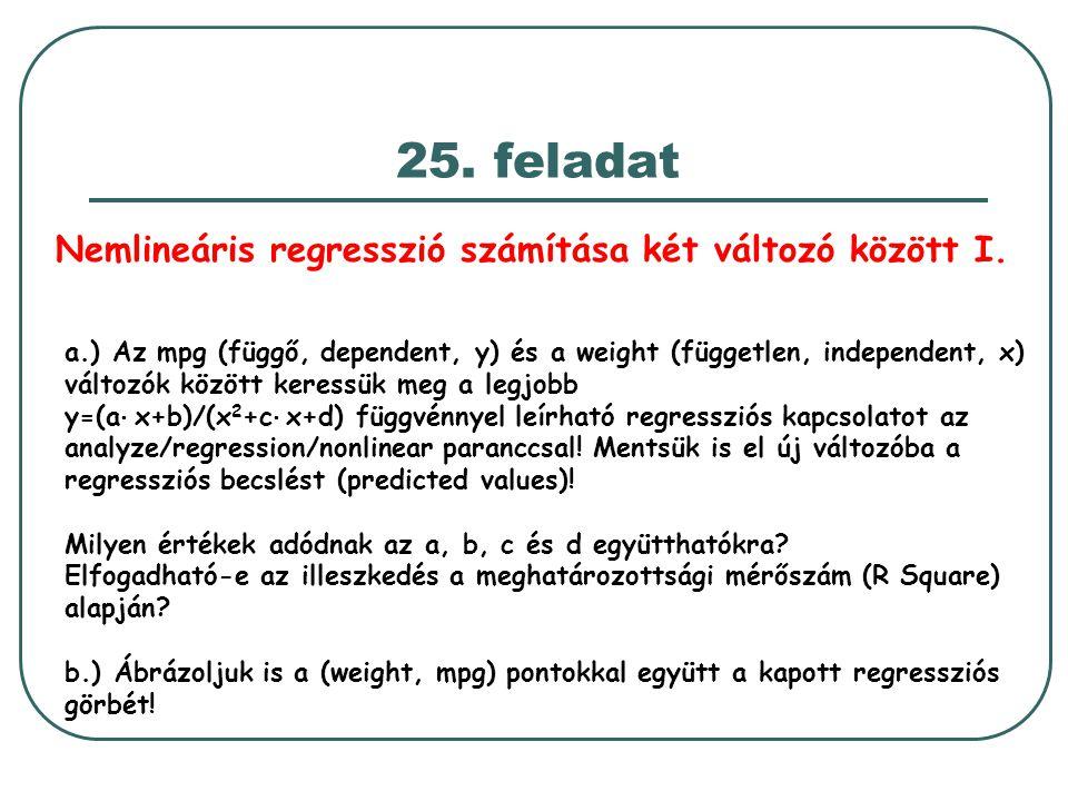 25. feladat Nemlineáris regresszió számítása két változó között I.