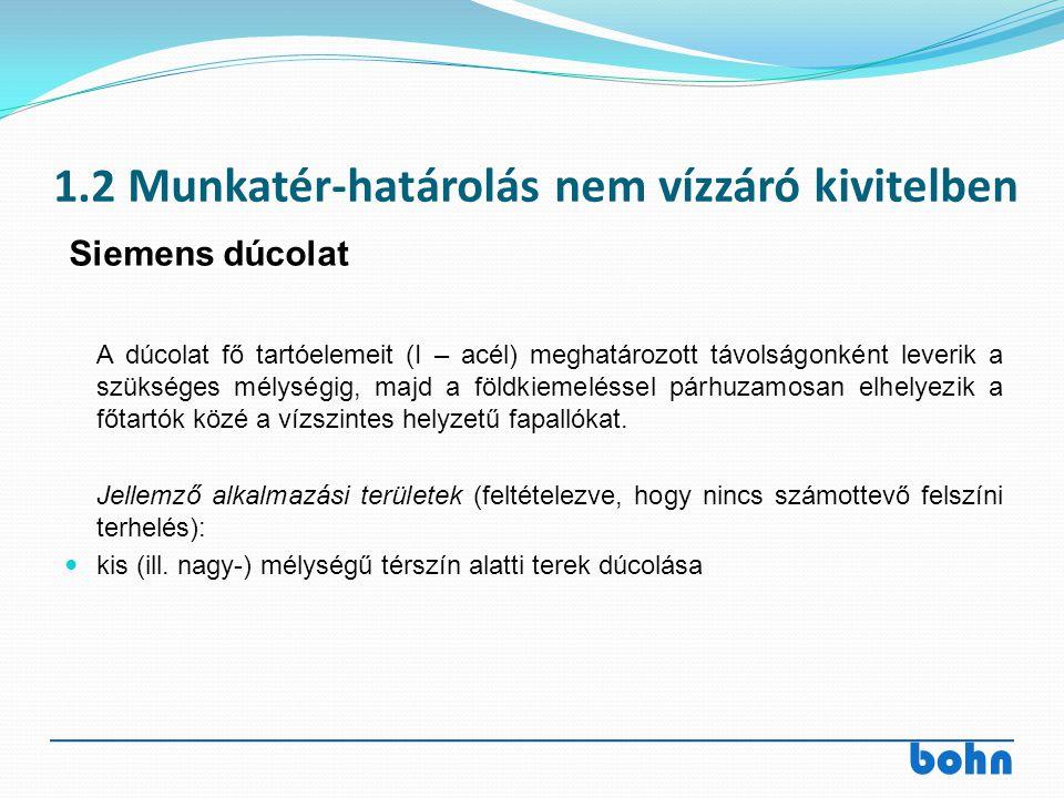 1.2 Munkatér-határolás nem vízzáró kivitelben