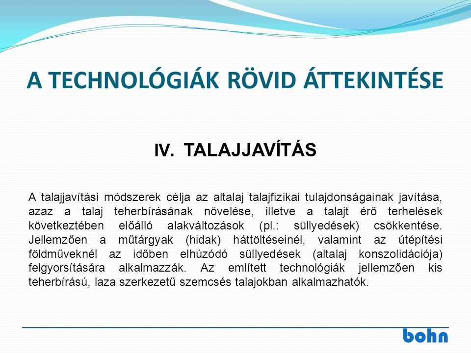 A TECHNOLÓGIÁK RÖVID ÁTTEKINTÉSE