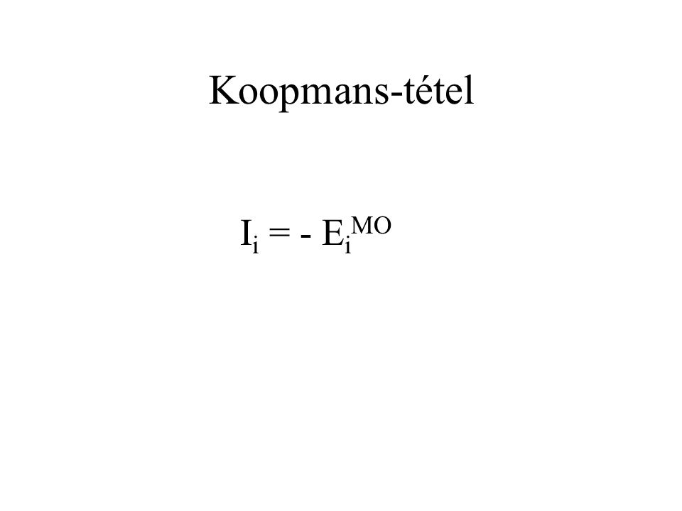 Koopmans-tétel Ii = - EiMO