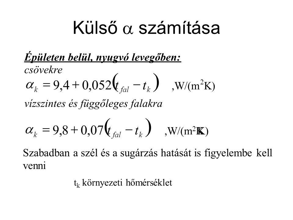 ( ) ( ) Külső  számítása t - + = 052 , 4 9 a t - + = 07 , 8 9 a