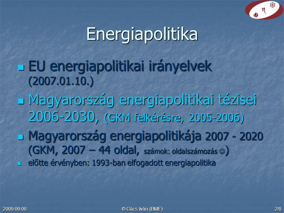 Energiapolitika EU energiapolitikai irányelvek (2007.01.10.)