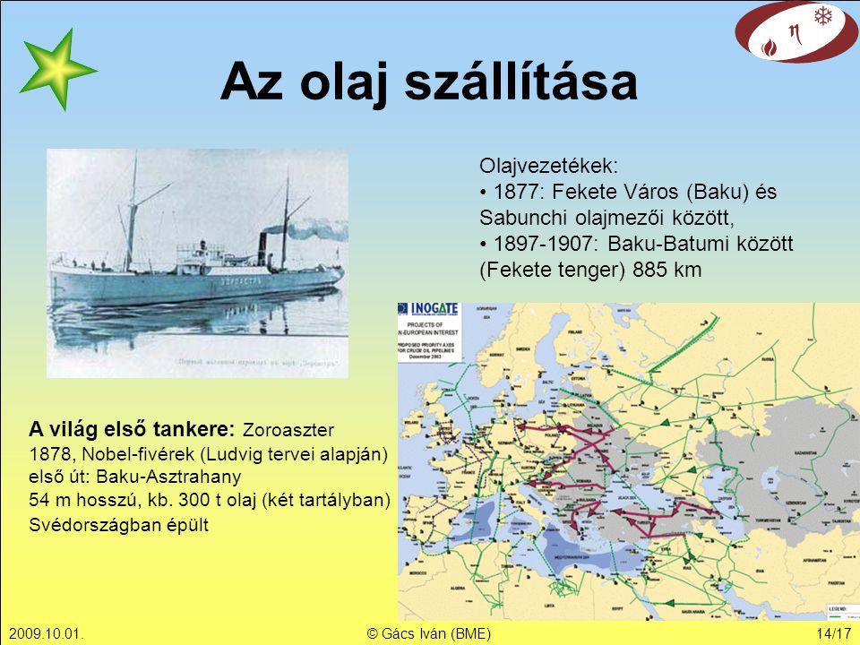 Az olaj szállítása Olajvezetékek: