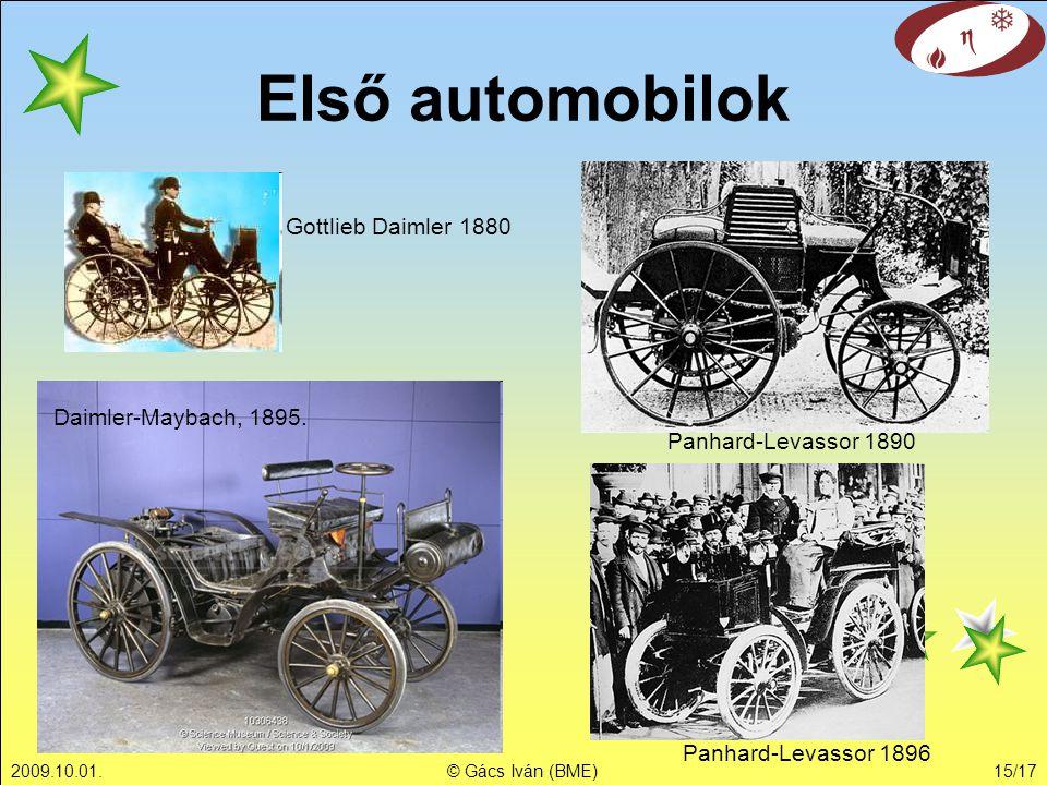 Első automobilok Gottlieb Daimler 1880 Daimler-Maybach, 1895.