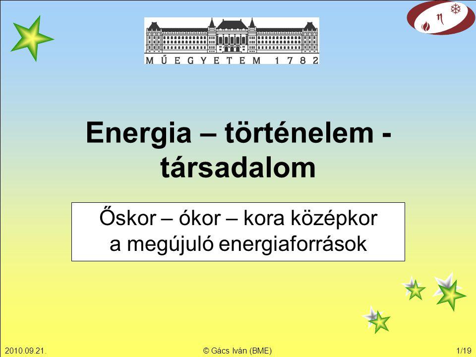 Energia – történelem - társadalom