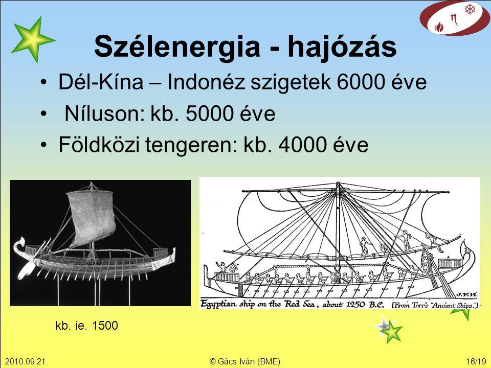 Szélenergia - hajózás Dél-Kína – Indonéz szigetek 6000 éve