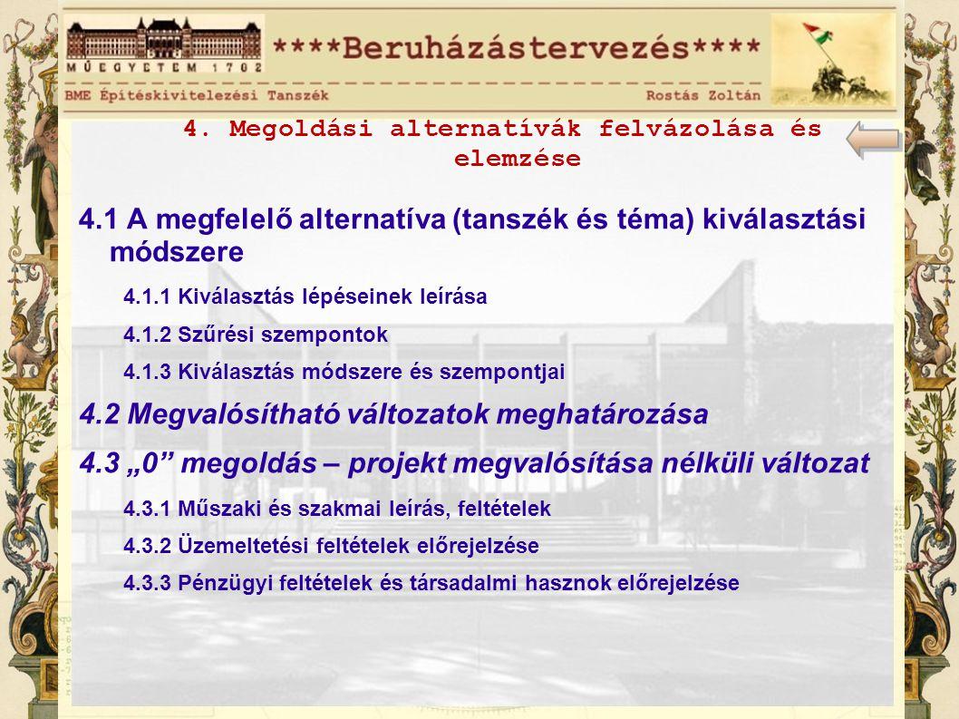 4. Megoldási alternatívák felvázolása és elemzése