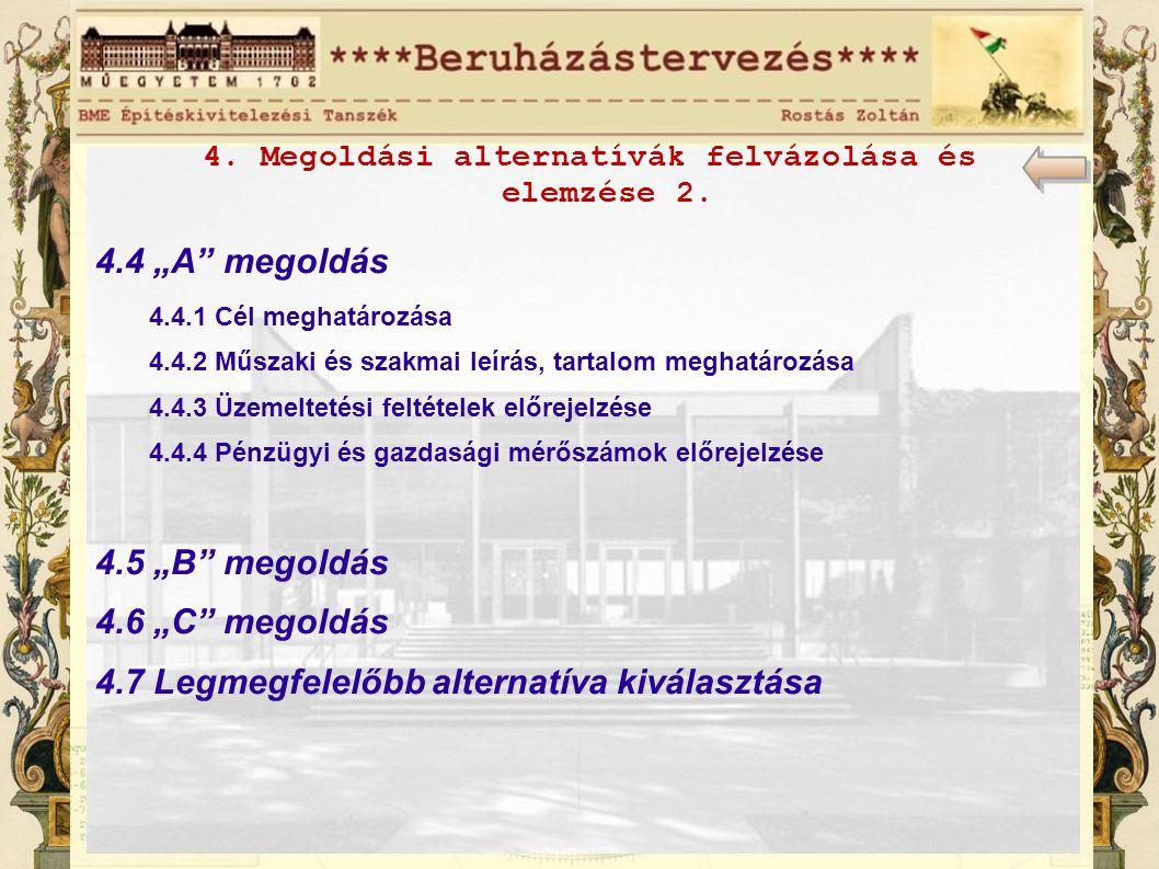 4. Megoldási alternatívák felvázolása és elemzése 2.