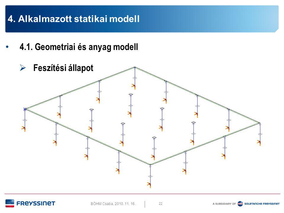 4. Alkalmazott statikai modell