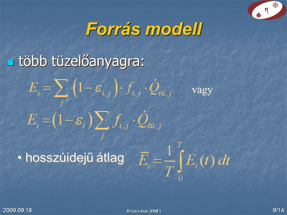 Forrás modell több tüzelőanyagra: hosszúidejű átlag vagy 2009.09.18.