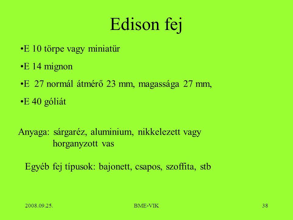 Edison fej E 10 törpe vagy miniatür E 14 mignon