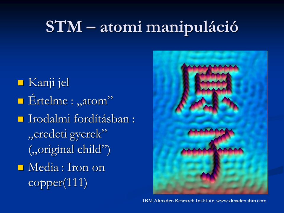 STM – atomi manipuláció