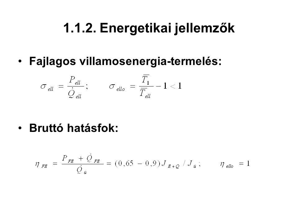 1.1.2. Energetikai jellemzők