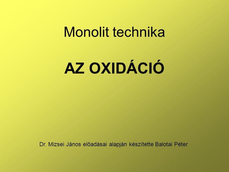Dr. Mizsei János előadásai alapján készítette Balotai Péter