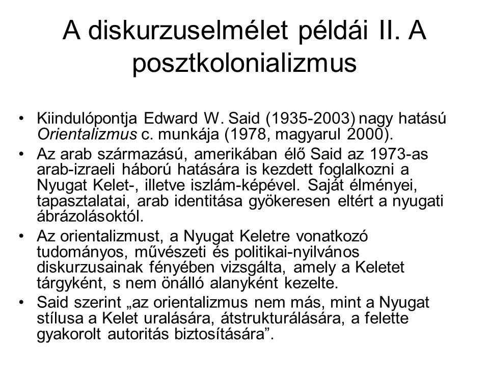 A diskurzuselmélet példái II. A posztkolonializmus