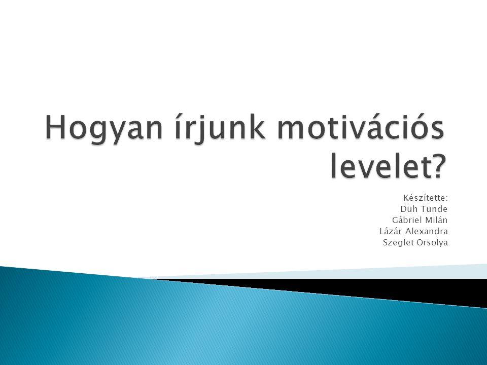 Hogyan írjunk motivációs levelet