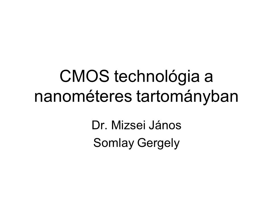 CMOS technológia a nanométeres tartományban